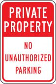 - Private Property Traffic Sign: No Unauthorized Parking