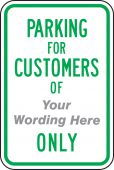 - Semi-Custom Traffic Sign: Parking For Customers Of (Your Wording Here) Only