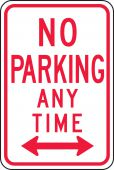 - Parking Sign: No Parking Anytime (4 Line with Arrows)
