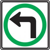 - TRAFFIC SIGN - LEFT TURN ONLY