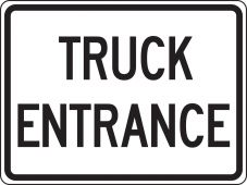- Facility Traffic Sign: Truck Entrance