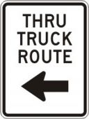 - Facility Traffic Sign: Thru Truck Route (Left Arrow)