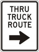 - Facility Traffic Sign: Thru Truck Route, (Right Arrow)
