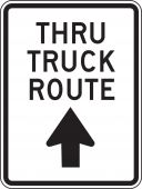 - Facility Traffic Sign: Thru Truck Route (Up Arrow)