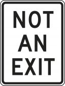- Facility Traffic Sign: Not An Exit