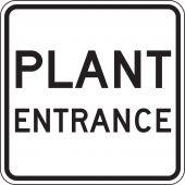- Facility Traffic Sign: Plant Entrance