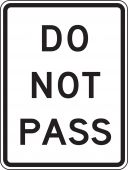 - Lane Guidance Sign: Do Not Pass