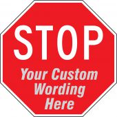 - Semi-Custom Facility Traffic Sign: Stop _