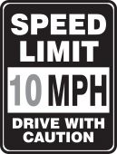 - Speed Limit Sign: Speed Limit _ MPH - Drive With Caution