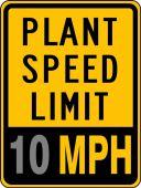 - Speed Limit Sign: Plant Speed Limit _ MPH
