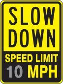 - Speed Limit Sign: Slow Down - Speed Limit _ MPH