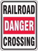 - Rail Sign: Danger - Railroad Crossing