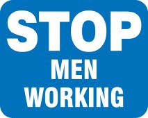 - Railroad Clamp Sign: Stop - Men Working