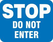 - Railroad Clamp Sign: Stop - Do Not Enter