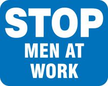 - Railroad Clamp Sign: Stop - Men At Work