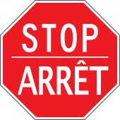 - Bilingual French Stop Sign