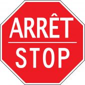 - STOP SIGN - BILINGUAL FRENCH/ENGLISH