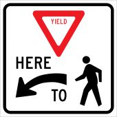 - Intersection Sign: Vehicles Must Yield Here To Pedestrians