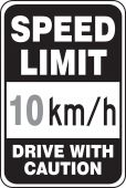 - Speed Limit Sign: Speed Limit _ km/h - Drive With Caution