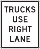 - Lane Guidance Sign: Trucks Use Right Lane