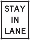 - Lane Guidance Sign: Stay In Lane