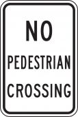 - Bicycle & Pedestrian Sign: No Pedestrian Crossing