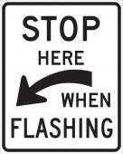 - Rail Sign: Stop Here When Flashing (Curved Arrow)