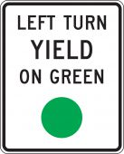 - Intersection Sign: Left Turn Yield On Green