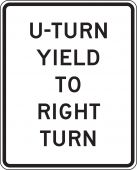 - Intersection Sign: U-Turn Yield To Right Turn