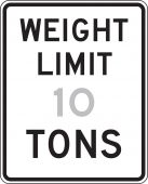- Semi-Custom Truck Restriction Sign: Weight Limit _ Tons