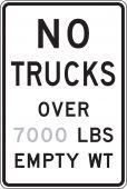 - Semi-Custom Truck Restriction Sign: No Trucks Over _ LBS Empty WT