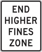 - Speed Limit Sign: End Higher Fines Zone