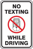 - Traffic Sign - No Texting While Driving