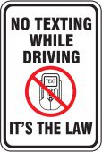 - Driver Safety Sign: No Texting While Driving - It's The Law