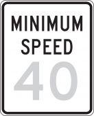 - Speed Limit Sign: Minimum Speed _