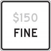 - Semi-Custom Speed Limit Sign: _ Fine