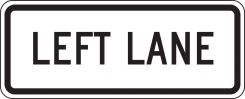 - Lane Guidance Sign: Left Lane