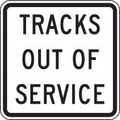 - Rail Sign: Tracks Out Of Service