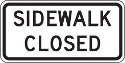 - Bicycle & Pedestrian Sign: Sidewalk Closed