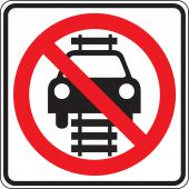 - Rail Sign: No Motor Vehicles On Tracks (Symbol)