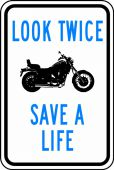 - Traffic Sign: Look Twice Save A Life