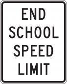 - Speed Limit Sign: End School Speed Limit