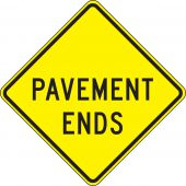 - Surface & Driving Conditions Sign: Pavement Ends