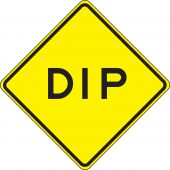 - Surface & Driving Conditions Sign: Dip