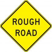 - Surface & Driving Conditions Sign: Rough Road