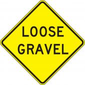 - Surface & Driving Conditions Sign: Loose Gravel
