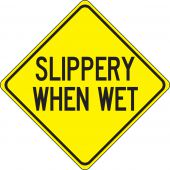 - Surface & Driving Conditions Sign: Slippery When Wet
