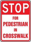 - Bicycle & Pedestrian Sign: Stop For Pedestrians In Crosswalk