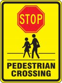- Bicycle & Pedestrian Sign: Stop - Pedestrian Crossing