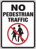 - Bicycle & Pedestrian Sign: No Pedestrian Traffic